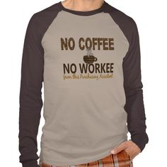 No Coffee No Workee Purchasing Assistant T Shirt, Hoodie Sweatshirt