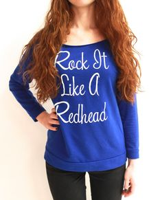 A+must+for+every+redhead's+fall/winter+wardrobe. Sizes+run+true+to+size. Check+your+t-shirt+size+with+our+sizing+chart+above. Return+Policy:+We+stand+behind+everything+we+sell. Redhead Shirts, Shades Of Red Hair, Red Hair Don't Care, Beautiful Redhead, Natural Redhead, Shirt Hair, Dress Me Up, Playing Dress Up, Autumn Winter Fashion