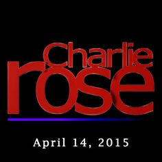 Charlie Rose: David Brooks and Philip Glass, April 14, 2015 -...: Charlie Rose: David Brooks and Philip Glass, April 14, 2015 -… #News