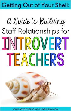 Hey, Introvert Teachers! Do you struggle to build relationships with other teachers at school without sacrificing your sanity? Do people sometimes misunderstand your need to be alone? This post is for you!
