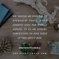 #SheReadsTruth #SRTOpenYourBible