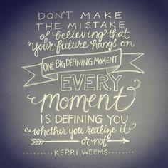 quote by @Kerri Weems // lettering artwork by andrearhowey