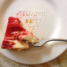 Proposal idea- CHEESECAKE AND A PROPOSAL? heaven.