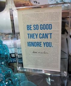 Be So Good They Can't Ignore You - Vintage Dictionary Typed Quote