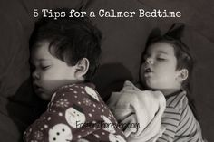 5 Tips to a Calmer Bedtime Routine | parenting preschoolers via Foster2Forever