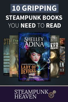 10 Gripping Steampunk Books You Need To Read:   https://steampunkheaven.net/blogs/steampunk-heaven/10-gripping-steampunk-books-you-need-to-read