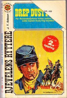 """""""Kill Dusty Fog! (J.T. Edson's Civil War Series)"""" av John Thomas Edson John Thomas, Civilization, Comic Books, War, Baseball Cards, Comics, Reading, Movie Posters, Film Poster"""