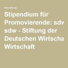 Stipendium für Promovierende: sdw - Stiftung der Deutschen Wirtschaft