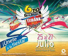6to festival Tijuana en la Playa del 25 al 27 de Julio!!