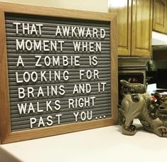 That awkward moment when a zombie is looking for brains and it walks right past you . . .