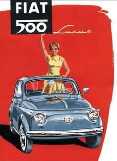 🌟Tante S!fr@ loves this📌🌟 Fiat Cinquecento, Fiat 500c, Fiat Abarth, Vintage Advertisements, Vintage Ads, Vintage Graphic, Fiat 500 Pop, Vintage Italian Posters, Up Auto