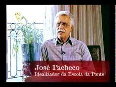 Especial José Pacheco - Escola da Ponte - YouTube