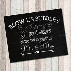 Bubbles Sign Bubbles of good wishes as we exit by CMSDesignStudio Reception Only Wedding Invitations, Reception Party, Wedding Favors, Wedding Decorations, Wedding 2017, Fall Wedding, Diy Wedding, Wedding Ideas, Sweet Carts