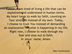 Father, I choose to walk by faith !