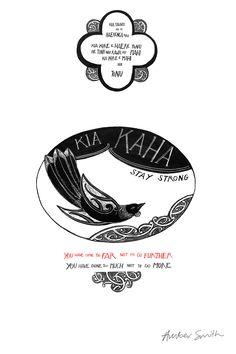 Kia Kaha - Stay Strong You have come too far not to go further, you have done too much not to do more - Kua tawhiti kē tō haerenga mai kia kore e haere tonu, he tino nui rawa ōu mahi kia kore e mahi nui tonu. New Zealand Art, Nz Art, Native Design, Maori Art, Kiwiana, Stay Strong, Crafts To Do, Prints For Sale, Design Art