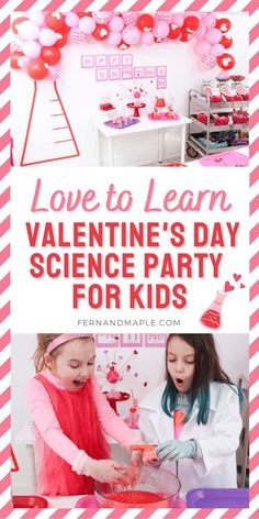 "Create a ""Laboratory of Love"" for kids who love to learn this Valentine's Day with these ideas for DIY decor, science experiments and more! Get all of the details for this pink and red Valentine's Day Science Party now at fernandmaple.com!"