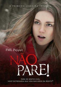 Resenhas de Quinta: Não Pare! - FML Pepper   http://www.caminhandoentrelivros.com.br/2015/11/resenhas-de-quinta-nao-pare-fml-pepper.html?m=1