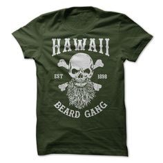 HAWAII BEARD GANG - Badass Beard Tee For Badass Bearded Guy. Click the Green Click To Cart Button to Order Yours Now! Available up to 4XL (Funny Tshirts)