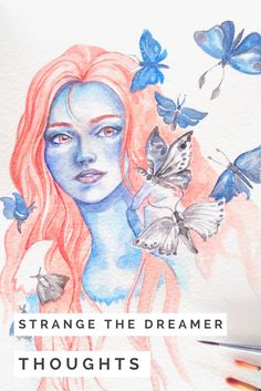 "Book gush and lots of illustrations! Loved painting this little fanart for ""Strange The Dreamer"" by Laini Taylor. My thoughts on the book are in my 'March Favorites' post - but spoiler alert!"