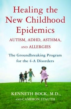 "My daughter was diagnosed with autism at age 2. I read this book and immediately found a biomedical doctor to treat her. It saved her life. Thank you God! ""Healing the New Childhood Epidemics - Autism, ADHD, Asthma, and Allergies"""