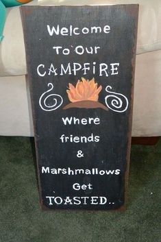 Need to do this from my firepit... only i would change it to... where its ok to get toasted... and have marshmallows on sticks