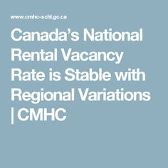 Canada's National Rental Vacancy Rate is Stable with Regional Variations | CMHC