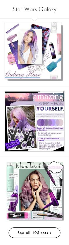 """""""Star Wars Galaxy"""" by yours-styling-best-friend ❤ liked on Polyvore featuring Pink, Blue, galaxy, stars, starwars, beauty, Moroccanoil, Organix, R+Co and The Wet Brush"""