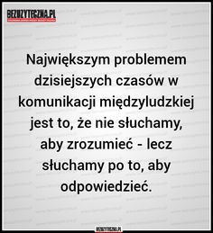 Bezuzyteczna.pl- Codzienna dawka wiedzy bezuzytecznej Einstein, Life Quotes, Sad, Mindfulness, Memes, Quote Life, Quotes About Life, Living Quotes, Citation Vie