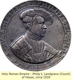 Landgrave (Count) Philip I Of Hesse, Holy Romano-Germanic Empire, c.1535AD.