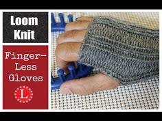 Fingerless Gloves on a KNitting Loom