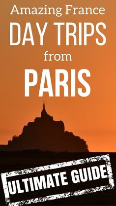 Paris Travel Guide - Find out the best day trips from Paris to see castles, charming villages, historical cities or taste the French Gastronomy. Plus other day tours to learn about war history or to get the kids playing | France Travel | #Paris | Paris things to do
