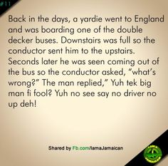Jamaican jokes Jamaican Quotes, Jamaican Proverbs, Funny Jokes, Hilarious, Jokes Quotes, Girl Problems, No One Loves Me, Learn English, Make You Smile