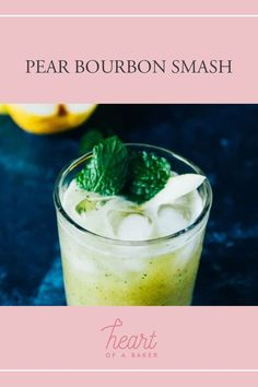 Are you looking for a quick and easy cocktail recipe? Click through to find out how to make this Pear Bourbon Smash! | Heart of a Baker #cocktail #cocktailrecipe #drinkrecipe Easy Alcoholic Drinks, Easy Cocktails, Drinks Alcohol Recipes, Cocktail Recipes, Easy Desserts, Dessert Recipes, Bourbon Smash, Healty Dinner, Fall Drinks