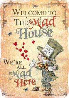 Alice in Wonderland Printable A4 Poster Art - Mad Hatter Tea Party Welcome to the Mad House Quote