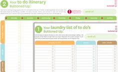 "nice printable ""to do"" lists (one is a laundry list of everything you need to do; the other allows you to organize by day you want to do tasks)."
