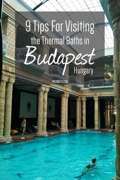 So You Want to Visit the Thermal Baths in Budapest? Read this before you go for an effortless visit | packmeto.com