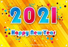 Free Happy New Year 2021 Poster Happy New Year Pictures, Happy New Year Banner, Happy New Year Photo, Happy New Year Quotes, Happy New Year Wishes, New Year Images Hd, New Year Wishes Images, New Year Photos, Hd Images