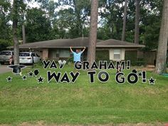 YAY GRAHAM! WAY TO GO! Graduation Yard Signs, Graham, Diy Crafts, Cards, Make Your Own, Homemade, Maps, Craft, Playing Cards