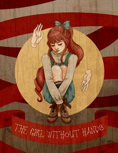"""The Girl Without Hands"" by Justine Pido"