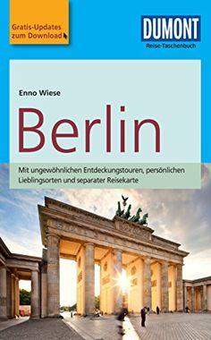 DuMont Reise-Taschenbuch Reiseführer Berlin (DuMont Reise-Taschenbuch E-Book)