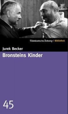Jurek Becker: Bronsteins Kinder