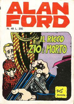 """Alan Ford n.48 """"Il Ricco Zio è Morto"""", di Magnus [Roberto Raviola], chine di Giovanni Romanini - giugno 1973"""