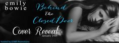Twin Sisters Rockin' Book Reviews: Cover Reveal: Behind the Closed Door by Emily Bowi...