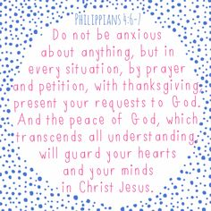 Do not be anxious!