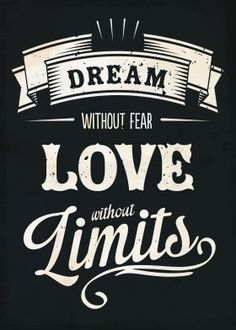 print on metal | Dream without fear love without limits vintage typography