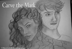 Carve the Mark fanart by MaryLove2b  one of the first fanarts I've seen for Carve the Mark
