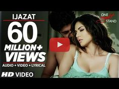 ijjat song one night stand, sunny leone, one night stand movie, izat song lyrics, video song in high definition.