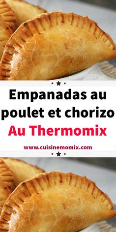 Empanadas au poulet et chorizo au Thermomix - - Healthy Bread Recipes, My Recipes, Beef Recipes, Cheesecake Recipes, Dessert Recipes, Desserts, Lidl, Bruchetta, Fish And Meat