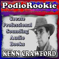 PodioRookie.com - The Free Podcast about Making a Podcast Novel   $0.00