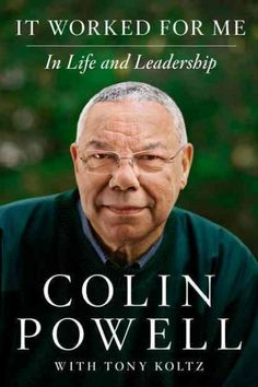 'It Worked For Me': Life Lessons From Colin Powell : NPR